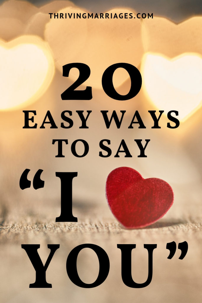 These 20 ways to say I love you to your spouse are great for Valentine's Day romance. But they're also good for any day you want to show love to your spouse and strengthen your marriage. #spiceupmarriage #marriageintimacy	#christianmarriage	#marriageadvice #marriagegoals #Valentine #Valentinesday #love #iloveyou #lovelanguages